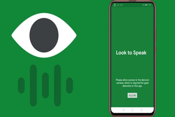 جوجل تطبيق تطبيق للتكلم و النطق عن طريق العين !