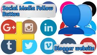 Blog website में Social Media Follower Button कैसे लगाये? 15 सोशल मीडिया साइट फॉलोअर आइकन बटन फ्री मुफ्त कोड आसान चरणों में