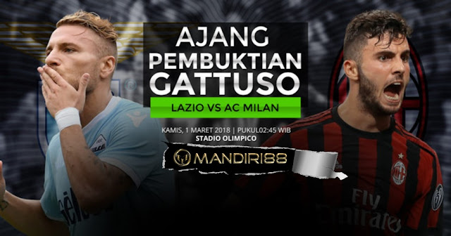 Prediksi Lazio Vs AC Milan, Kamis 01 Maret 2018 Pukul 02.45 WIB