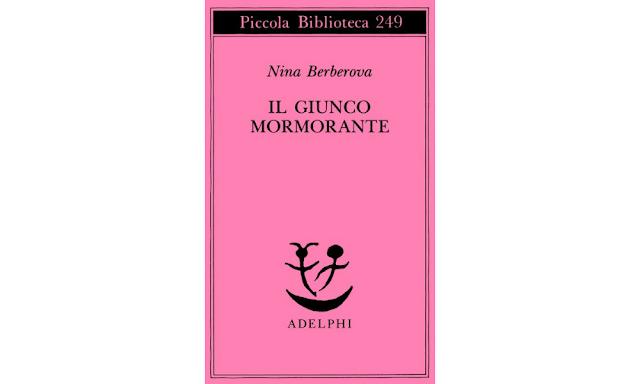 Il giunco mormorante di Nina Berberova