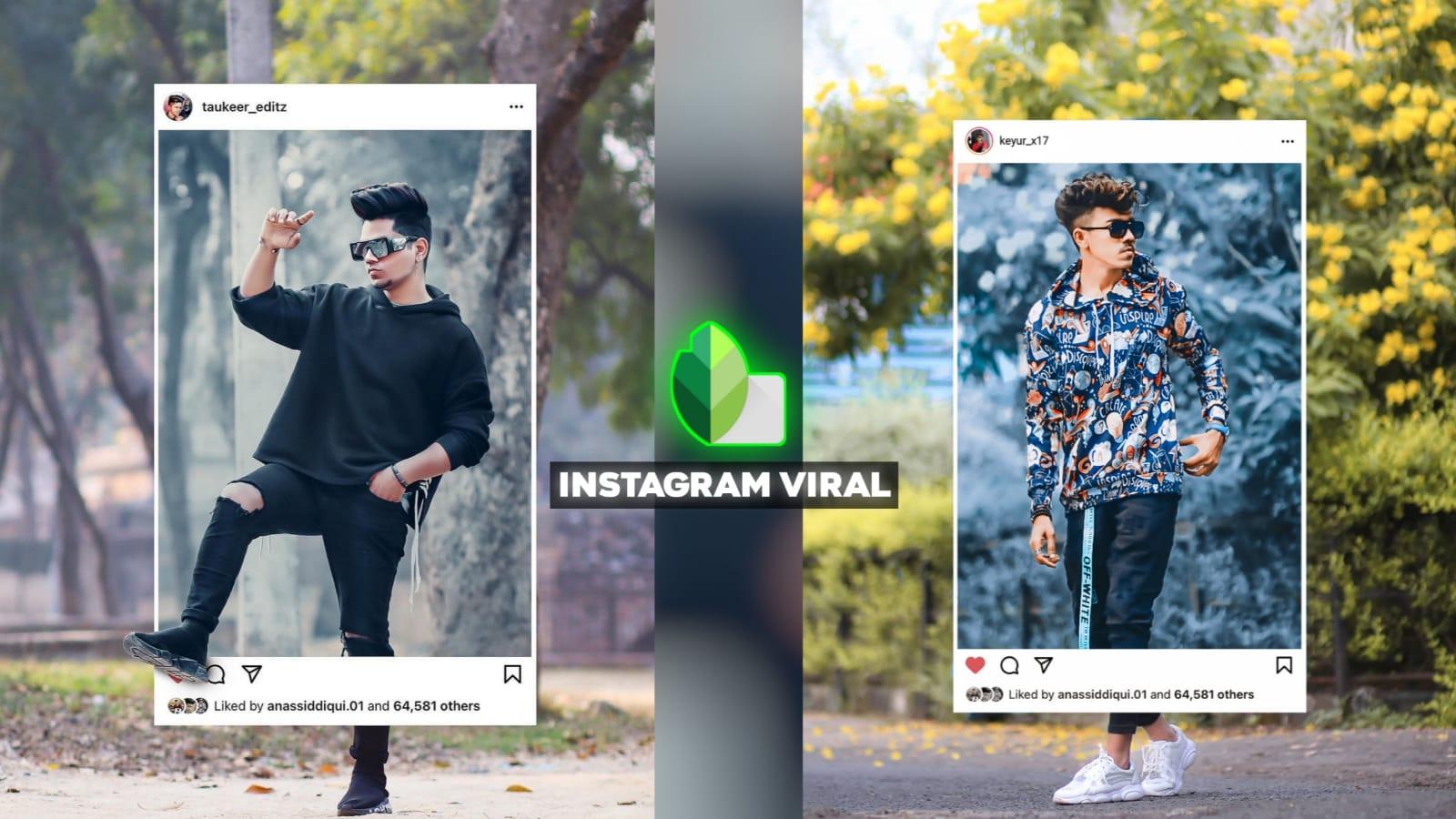 Snapseed Instagram Viral Photo