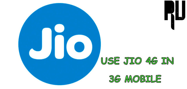 trick-to-use-reliance-jio-4g-in-3g-android-phone