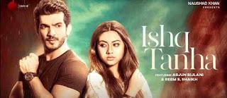 Ishq tanha lyrics | Sidhharth Bhavsar