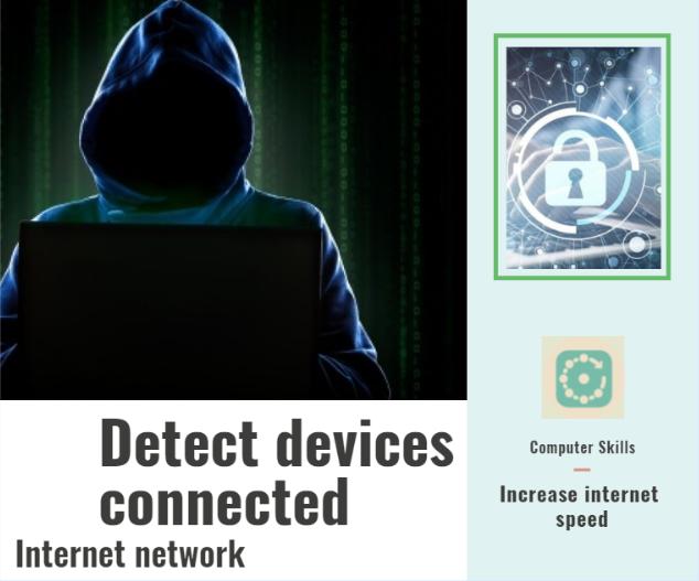 Détecter les appareils connectés à votre réseau Internet