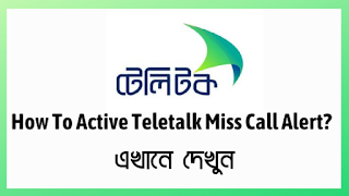 Teletalk Miss Call Alert