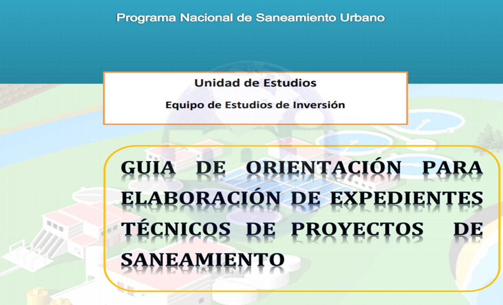 Guía para la elaboración de Expedientes Técnicos de Proyectos de Saneamiento