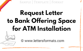 Draft Request Letter to Bank Offering Space for ATM Installation