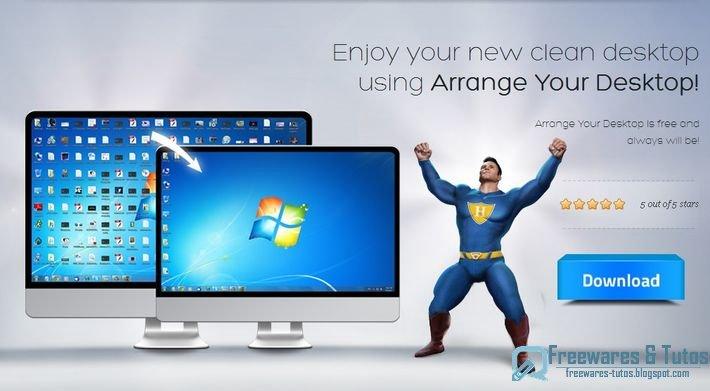 arrange your desktop un logiciel pour ranger votre bureau proprement freewares tutos. Black Bedroom Furniture Sets. Home Design Ideas
