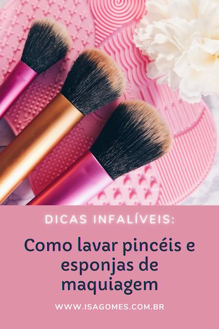 dicas infalíveis sobre como lavar pincéis e esponjas de maquiagem