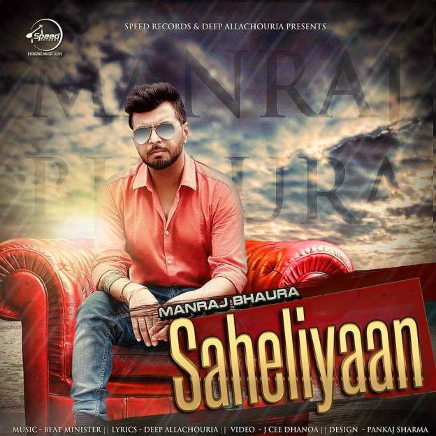 Saheliyaan Mp3 Full Song Download by Manraj Bhaura Free