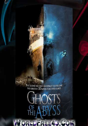 Poster Of Ghosts of the Abyss (2003) In Hindi English Dual Audio 300MB Compressed Small Size Pc Movie Free Download Only At worldfree4u.com