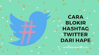 Blokir-hashtag-twitter