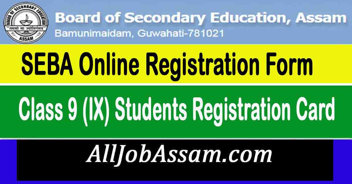 Online Student Registration Class IX under Board of Secondary Education Council, (SEBA)