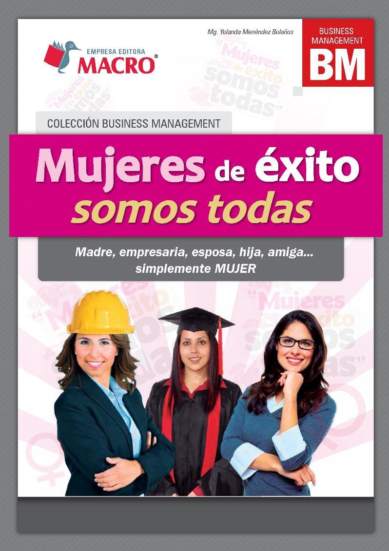 Mujeres de éxito somos todas – Yolanda Menéndez Bolaños