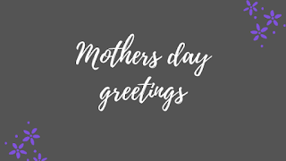 Happy mothers day sayings | happy mothers day 2020