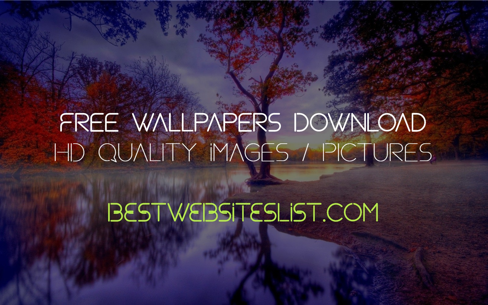 Free Wallpapers Download Websites - HD Quality Images / Pictures