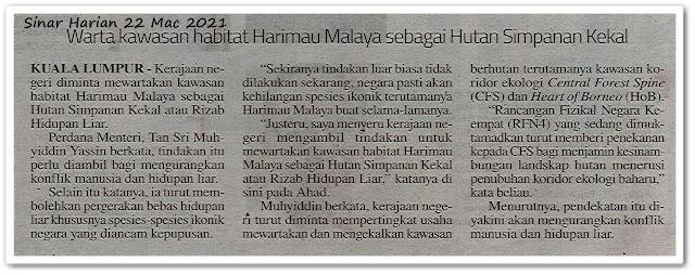 Warta kawasan habitat Harimau Malaya sebagai Hutan Simpanan Kekal - Keratan akhbar Sinar Harian 22 Mac 2021