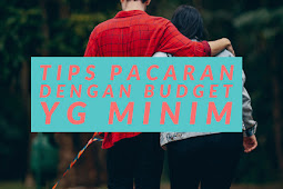 Tips pacaran dengan budget yg minim