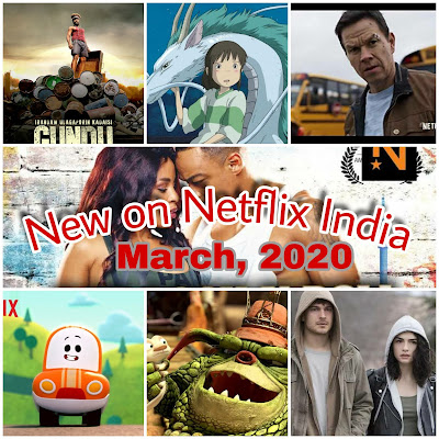 New Movies, TV shows on Netflix India March 2020