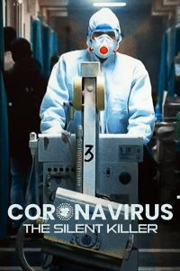 CoronaVirus The Silent Killer (2020) Full Episodes Download Hindi+English Dual Audio Hindi 480p 720p HD || 7starhd