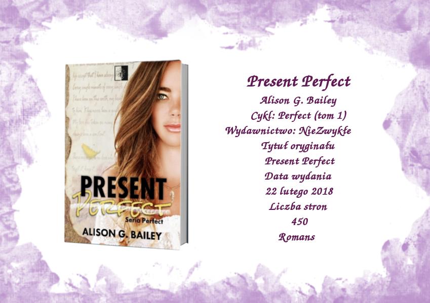 Present perfect - Alison G. Baile