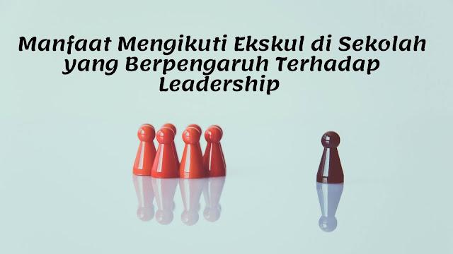 Ekskul dan Leadership