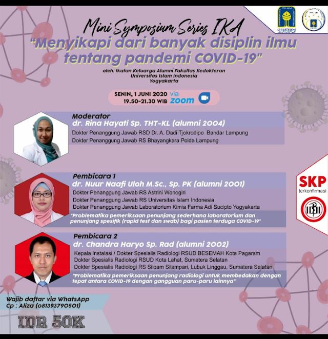 """Mini Symposium IKA """" Menyikapi dari banyak ilmu tentang pandemi COVID-19"""""""