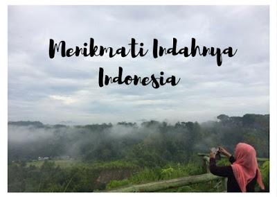 Menikmati Indahnya Indonesia