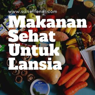 makanan sehat lansia