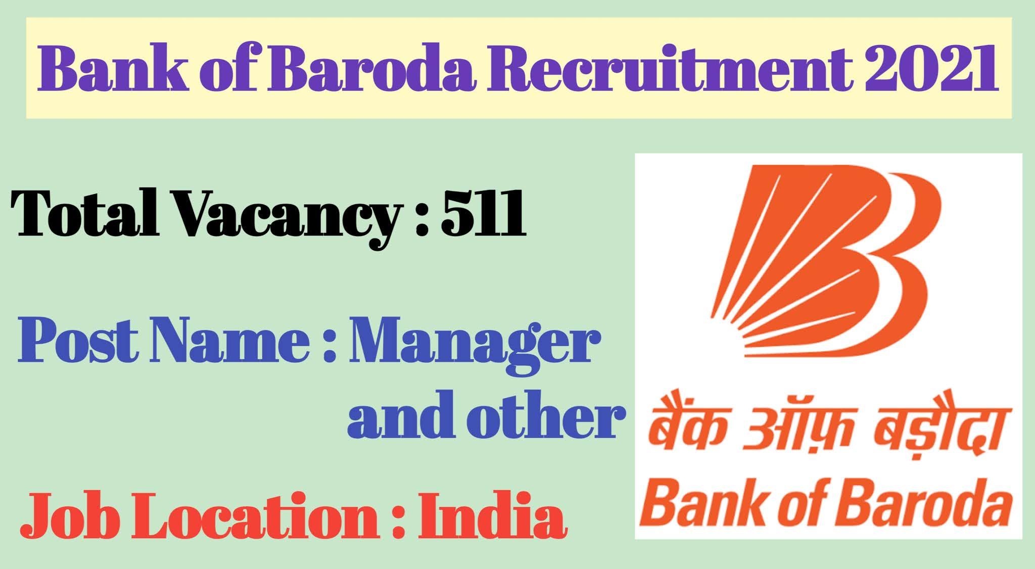 Bank of Baroda Recruitment 2021, BOB Recruitment 2021, BOB 511 Manager and Head post