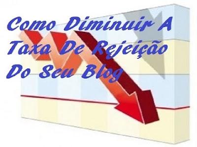como-diminuir-a-taxa-de-rejeicao-no-blog