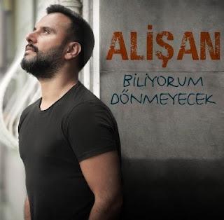 Alişan'ın 'Biliyorum Dönmeyecek' adlı yeni şarkısını daha piyasaya çıkmadan sitemiz farkıyla dinleyebilir ve sözlerini okuyabilirsiniz.