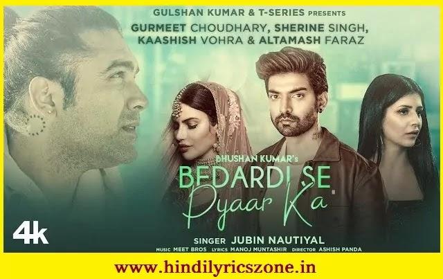 Bedardi Se Pyaar Ka Sahara Na Mila Lyrics In Hindi | Manoj M |Jubin Nautiyal | Hindilyricszone.in
