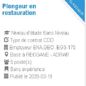 مسابقات التوظيف ولاية أدرار   Plongeur en restauration Employeur : ENA.GEO. EGS 170