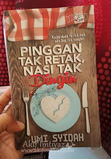 Pinggan Tak Retak Nasi Tak Dingin  , Sinopsis Novel Pinggan Tak Retak Nasi Tak Dingin