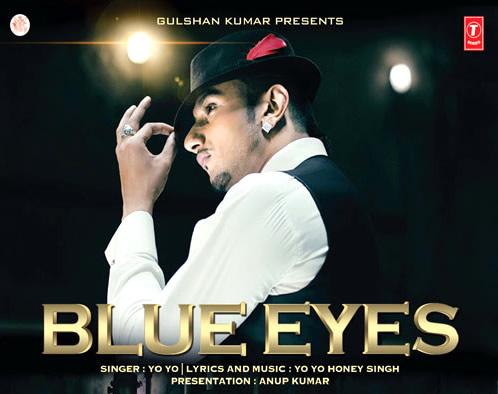 BLUE EYES LYRICS - Honey Singh New Song