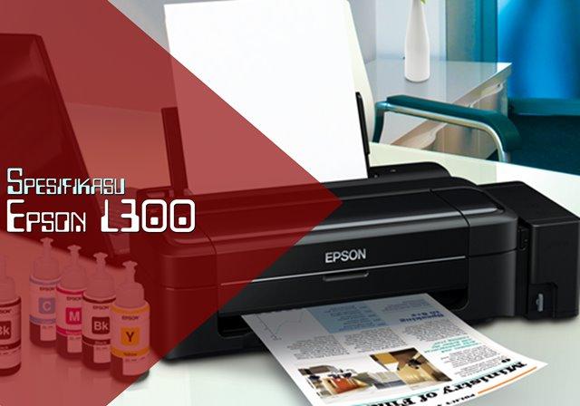 Spesifikasi Harga Printer Epson L300