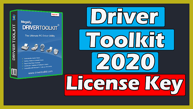 Download Driver Toolkit Latest Version With License Key 2020