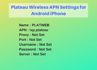 Plateau Wireless APN Settings for Android iPhone Updated