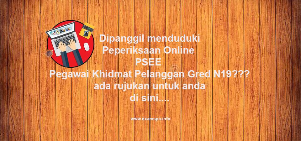Rujukan Peperiksaan Online Psee Pegawai Khidmat Pelanggan Gred N19 Panduan Exam Spa Online