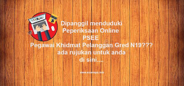 Rujukan Peperiksaan Online PSEE Pegawai Khidmat Pelanggan Gred N19