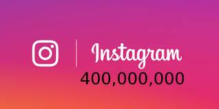 Now has 400 million users Instagram