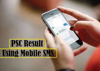 How to Check PSC Result 2018 by SMS