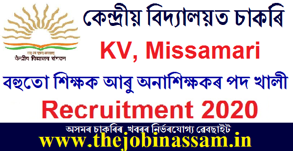 KV, Missamari Recruitment 2020: Apply for PGT, TGT, PRT & Other Posts [Walk-in]
