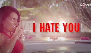 watch-i-hate-you-web-series-all-episodes