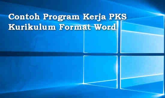 Contoh Program Kerja PKS Kurikulum Format Word