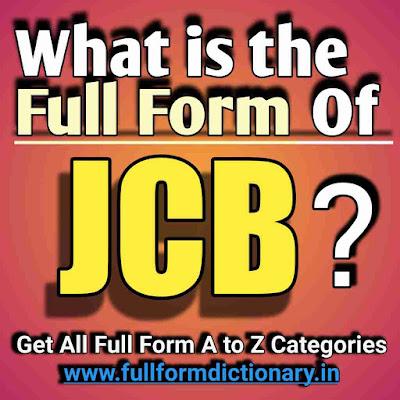 Full Form of JCB, Additional Information of the full form of JCB