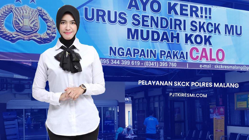 Syarat & Biaya Pembuatan Perpanjangan SKCK Malang (Polsek, Polres)
