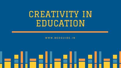 B.ed Notes on Creativity PDF Download