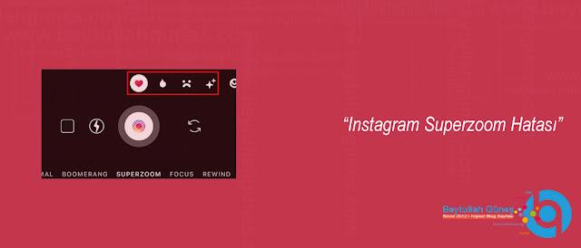 Instagram Superzoom Hatası